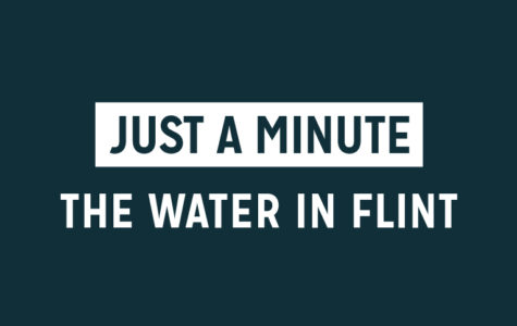 Just a Minute: The Water in Flint