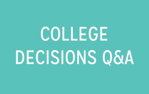 College Decisions Q&A