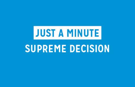 Just A Minute: Supreme Decision