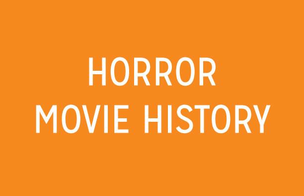 History of Horror Movies