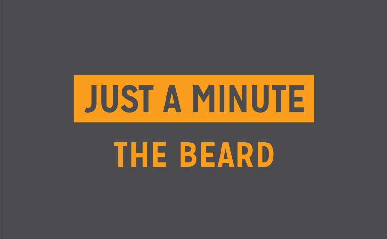 Just a Minute: The Beard