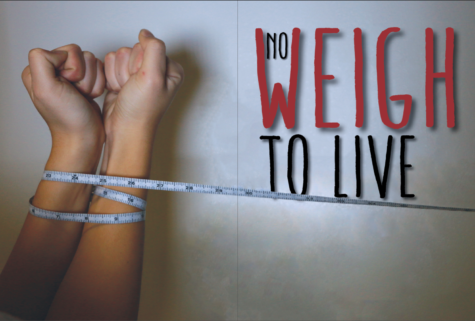No Weigh To Live: Anorexia has highest mortality rate of all psychiatric illnesses; CHS students struggle to combat its effects