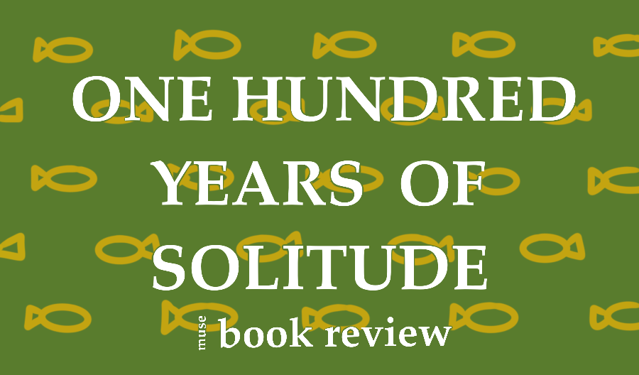 Book Review: One Hundred Years of Solitude [MUSE]