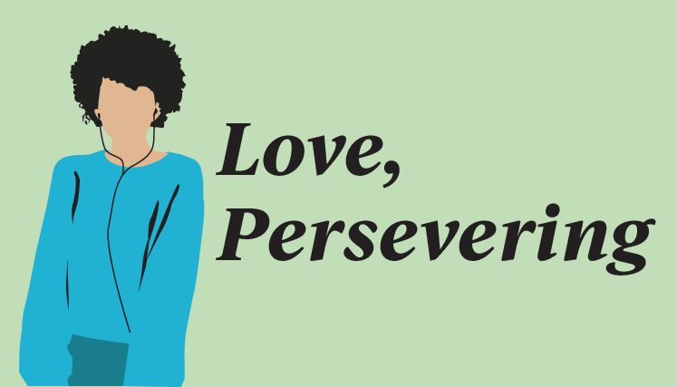 Love, Persevering: breaking down grieving processes